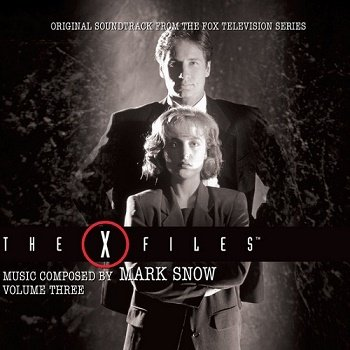 Mark Snow - The X-Files / ????????? ????????? OST - Volume Three (2016)