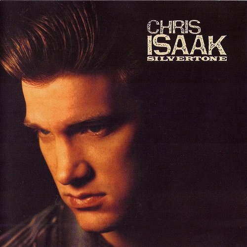 Chris Isaak (1985) Silvertone