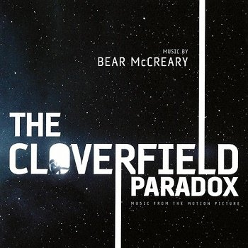 Bear McCreary - The Cloverfield Paradox / Парадокс Кловерфилда OST (2018)