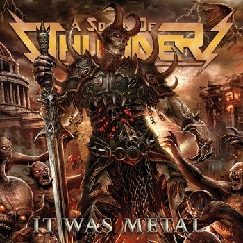 A Sound of Thunder - It Was Metal (2018)