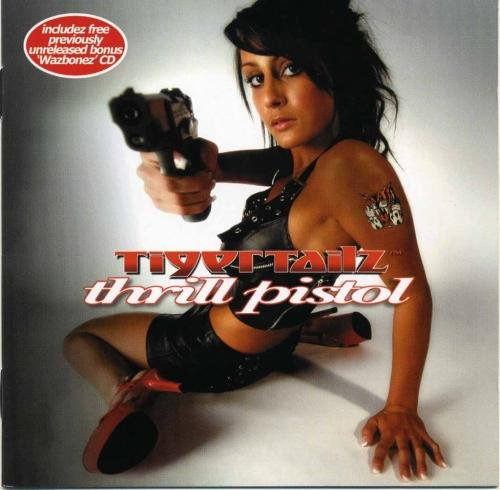 Tigertailz - Thrill Pistol (2007) [2CD]