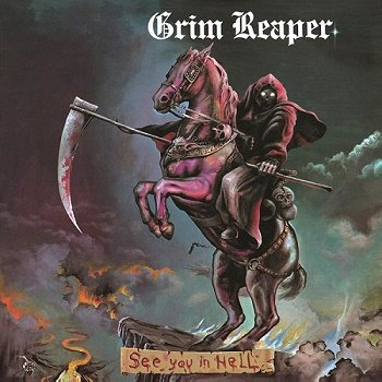 Grim Reaper - See You In Hell (2009)