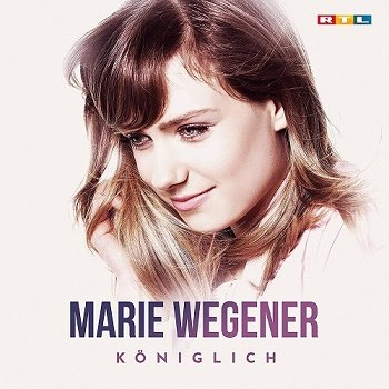 Marie Wegener - Koniglich (2018)