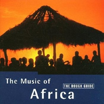 VA - The Rough Guide To The Music Of Africa (1999)