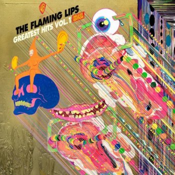 The Flaming Lips - Greatest Hits Vol. 1 [Deluxe Edition] (2018)