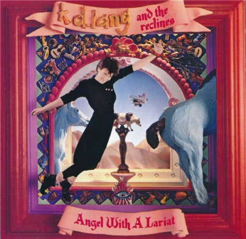 k.d. lang and the reclines - Angel With A Lariat (1987)