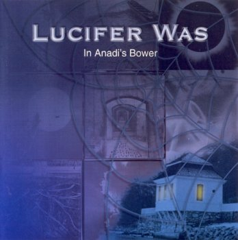 Lucifer Was - In Anadi's Bower (1972)