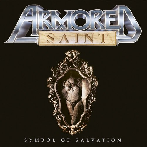Armored Saint - Symbol Of Salvation (1991) [2018]