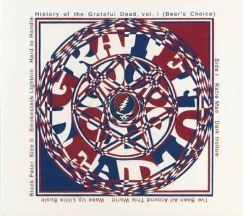 Grateful Dead - History Of The Grateful Dead Vol. 1 (Bears Choice) (1973) [Vinyl]
