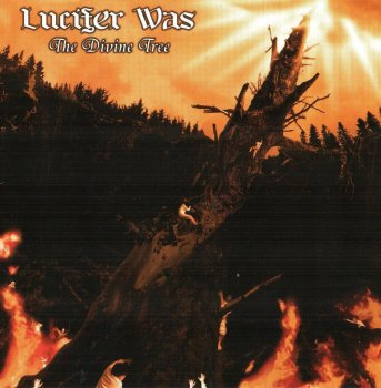 Lucifer Was - The Divine Tree (2007)