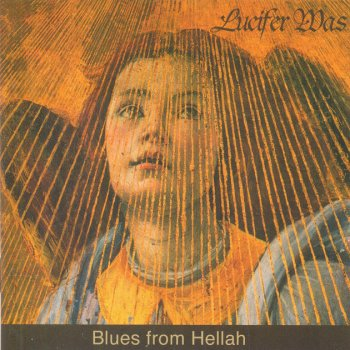 Lucifer Was - Blues From Hellah (2004)
