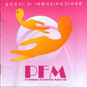 Premiata Forneria Marconi - Stati Di Immaginazione (2006)