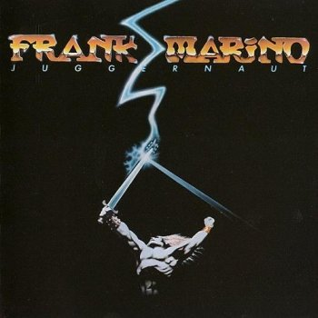 Frank Marino - Juggernaut [Reissue 1998] (1982)