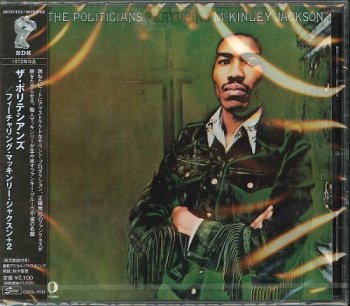 The Politicians Featuring McKinley Jackson ? The Politicians Featuring McKinley Jackson 1972 [Japanese Remastered Edition] (2013)