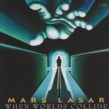 Mars Lasar - 11.03 When Worlds Collide (2000)