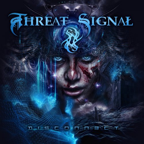 Threat Signal - Disconnect (2017)
