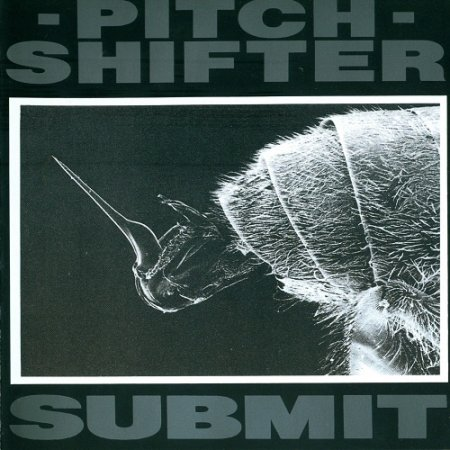 Pitchshifter - Submit (EP) 1992