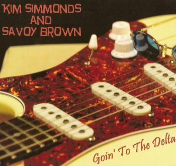 Kim Simmonds and Savoy Brown - Goin' To The Delta (2014)