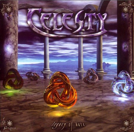 Celesty - Legacy of Hate (2004)