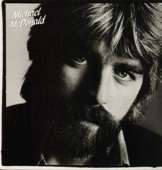 Michael McDonald - If That's What It Takes 1982 [Remastered Limited Edition] (1984)  [Vinyl]