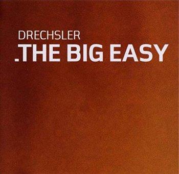 Drechsler - The Big Easy (2009)