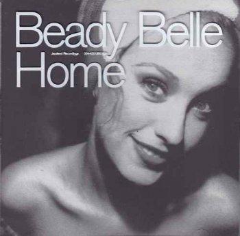 Beady Belle - Home (2001/2004)