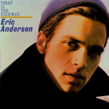 Eric Andersen - Today Is the Highway (1965) [Reissue 1992]