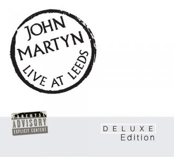 John Martyn - Live at Leeds [2CD Remastered Deluxe Edition] (1975/2010]