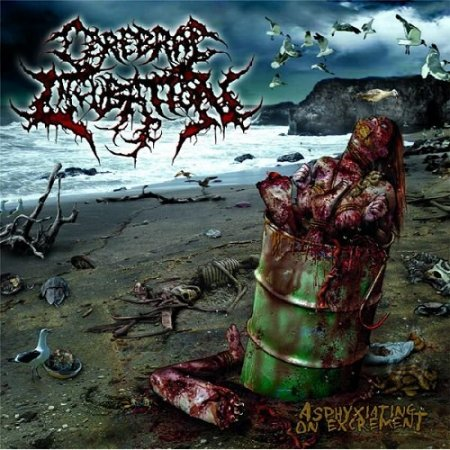Cerebral Incubation - Asphyxiating on Excrement (2009)