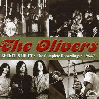 The Olivers - Beeker Street. The Complete Recordings 1964 - 1971 (2012)