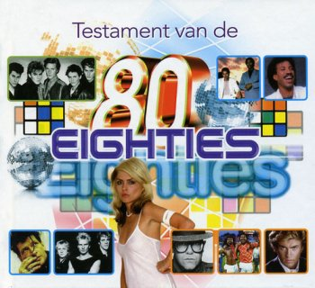 VA - Testament Van De Eighties 1980-1989 [10CD Box Set] (2011)