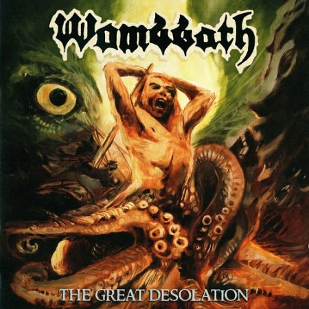 Wombbath - The Great Desolation (2018)
