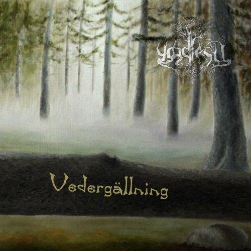 Yggdrasil - Vedergallning (2009)