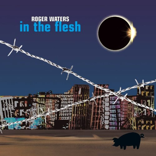 Roger Waters - In The Flesh (live) [2CD] (2000)