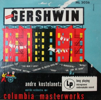 Andre Kostelanetz And His Orchestra - Music Of George Gershwin (1951) [Vinyl]
