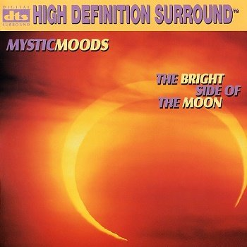 Mystic Moods Orchestra - The Bright Side Of The Moon [DTS] (1997)