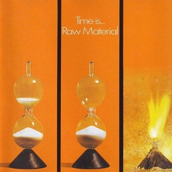 Raw Material - Time Is... [Reissue 1994] (1971)