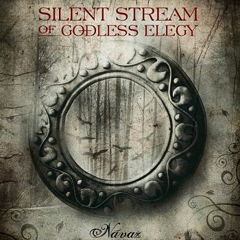 Silent Stream of Godless Elegy - Navaz (2011)