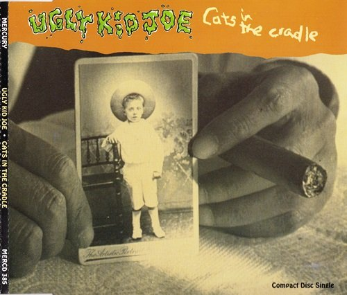 Ugly Kid Joe - Cats In The Cradle (1992) [EP]