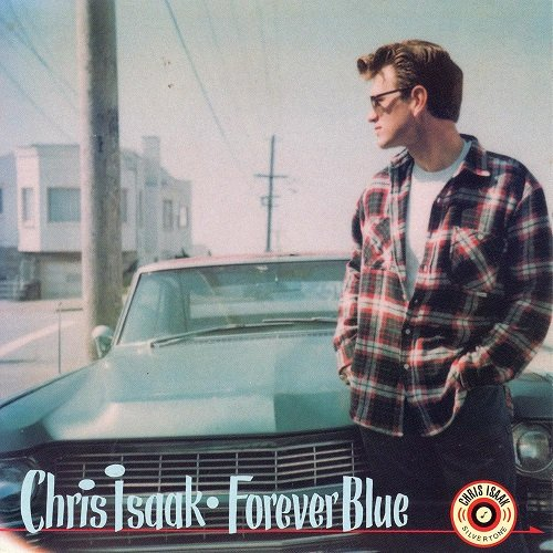 Chris Isaak (1995) Forever Blue