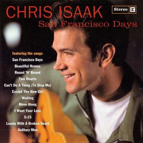 Chris Isaak (1993) San Francisco Days