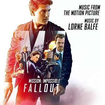 Lorne Balfe - Mission Impossible: Fallout OST (2018)
