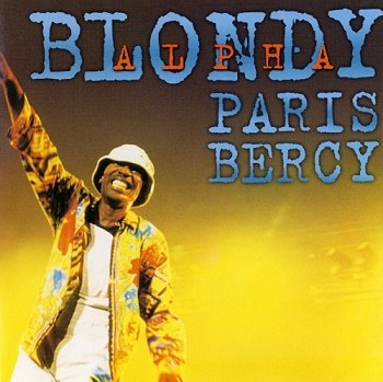 Alpha Blondy - Paris Bercy (2001)