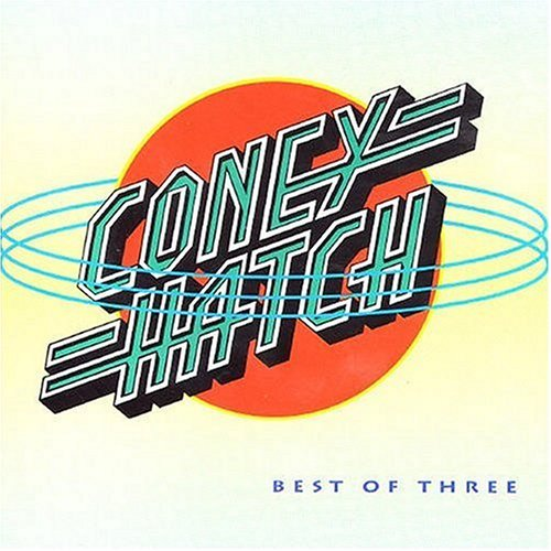Coney Hatch - Best Of Three (1992)