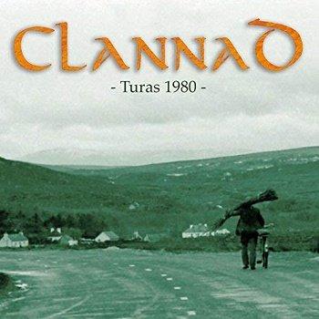 Clannad - Turas 1980 (2018)