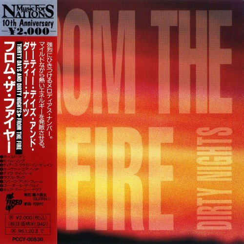 From The Fire - Thirty Days And Dirty Nights (1992) [Japan Press]