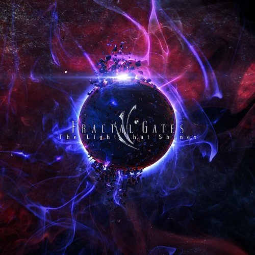 Fractal Gates - The Light That Shines (2018)