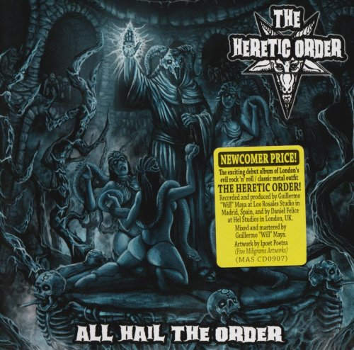 The Heretic Order - All Hail The Order (2015)
