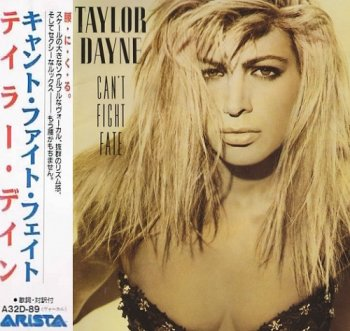 Taylor Dayne - Can't Fight Fate (Japan Edition) (1989)