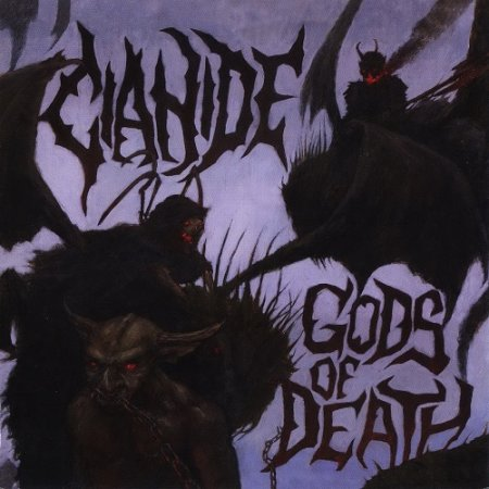 Cianide - Gods of Death (2011)